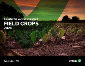 Guide to Weed Control for Field Crops - Pub 75A