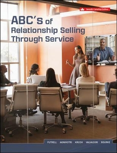 ABCs of Relationship Selling Through Service, 7th Cdn Ed. - Print Version