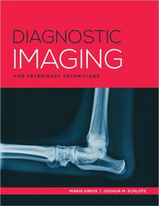 Diagnostic Imaging for Veterinary Technicians, 1st ed.