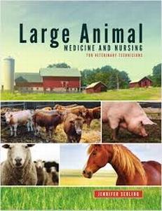 Large Animal Medicine & Nursing for Veterinary Technicians