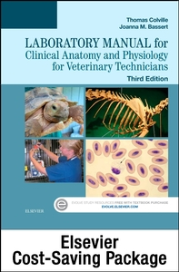 Clinical Anatomy & Physiology for Veterinary Technicians, 3rd ed.