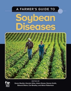 A Farmers Guide to Soybean Diseases